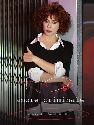 Amore Criminale - RaiPlay