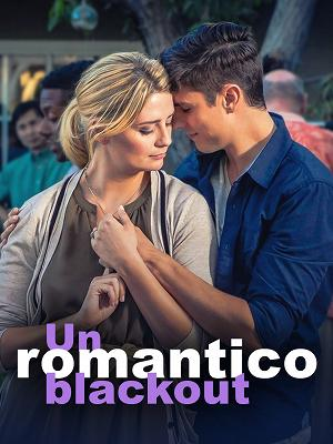 Un romantico blackout - RaiPlay