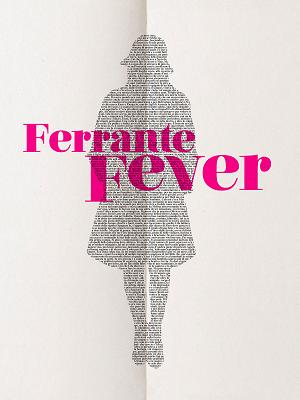 Ferrante Fever - RaiPlay