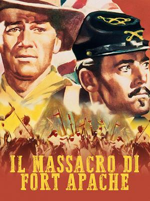 Il massacro di Fort Apache - RaiPlay