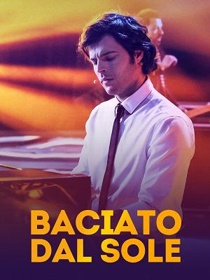 Baciato dal sole - RaiPlay