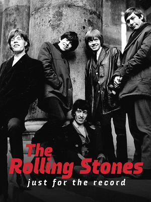 The Rolling Stones - Just for The Record - RaiPlay