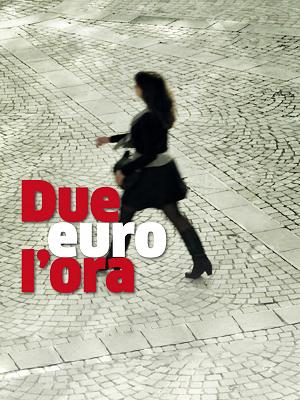 Due euro l'ora - RaiPlay