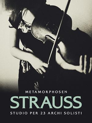 Strauss: Metamorphosen (Studio per 23 archi solisti) - RaiPlay