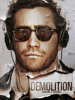 Demolition Amare e vivere - RaiPlay
