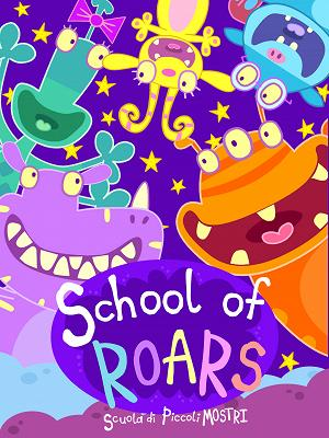 School of Roars - RaiPlay