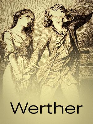 Werther - RaiPlay