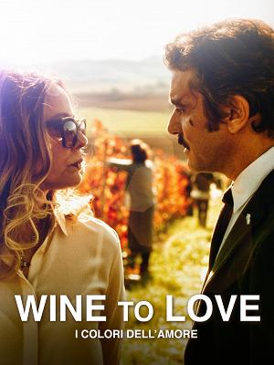 Wine to Love - I colori dell'amore - RaiPlay