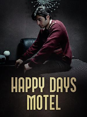 Happy Days Motel - RaiPlay