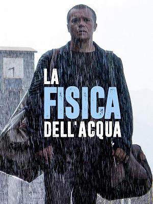 La fisica dell'acqua - RaiPlay