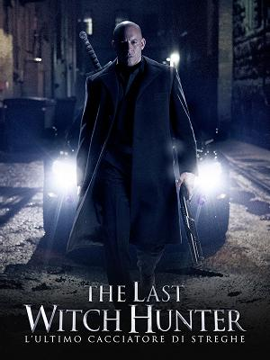 The Last Witch Hunter - RaiPlay