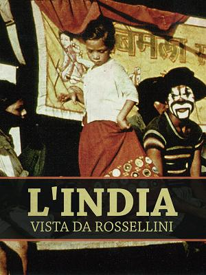 L'India vista da Rossellini - RaiPlay