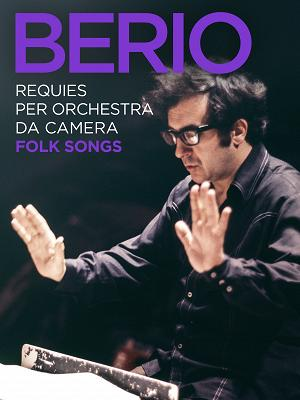 Berio: Requies per orchestra da camera - Folk Songs - RaiPlay