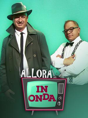 Allora in onda - RaiPlay