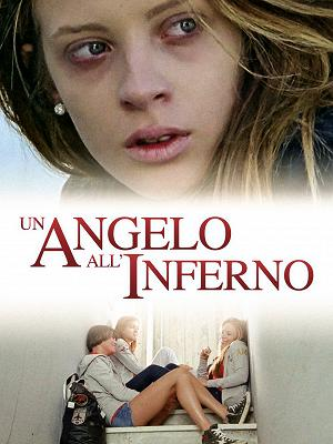 Un angelo all'inferno - RaiPlay