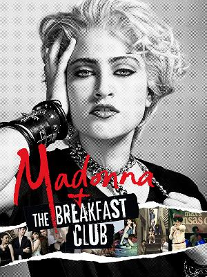 Madonna and the Breakfast Club - RaiPlay