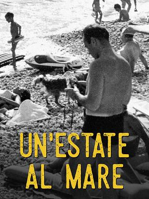 Un'estate al mare - RaiPlay