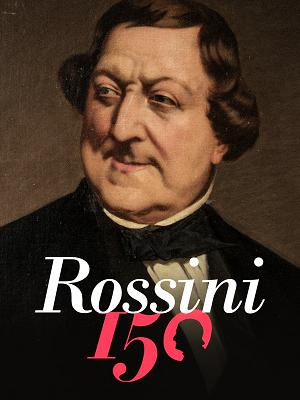 Rossini 150 - RaiPlay