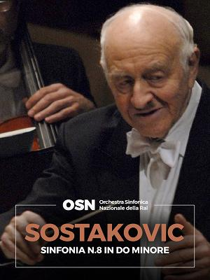 Sostakovic: Sinfonia n. 8 in Do Min - RaiPlay