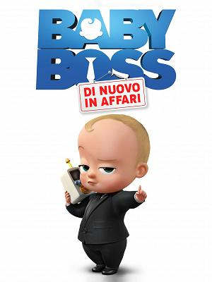 Baby Boss di nuovo in affari - RaiPlay