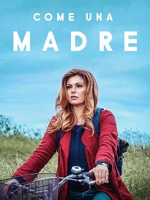 Come una madre - RaiPlay