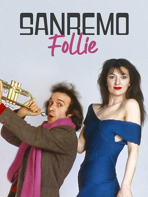 Sanremo Follie - RaiPlay