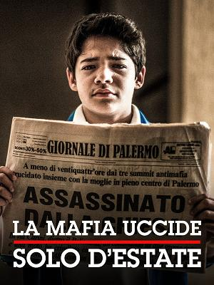 La mafia uccide solo d'estate - RaiPlay