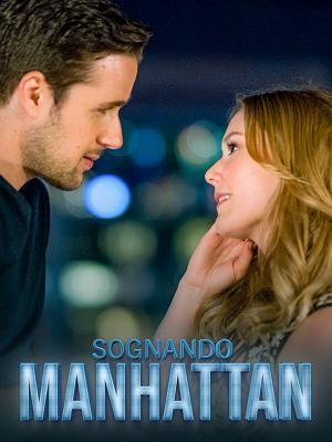 Sognando Manhattan - RaiPlay