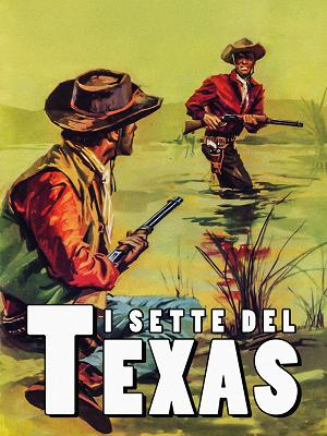 I sette del Texas - RaiPlay