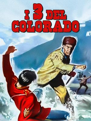 I tre del Colorado - RaiPlay