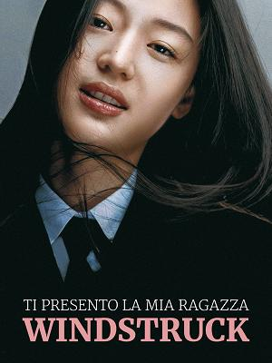 Ti presento la mia ragazza - Windstruck - RaiPlay