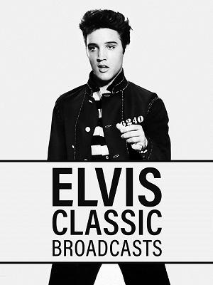 Elvis Classic Broadcasts - RaiPlay