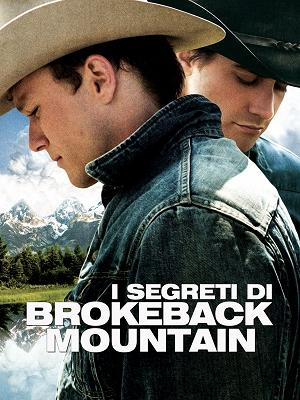 I segreti di Brokeback Mountain - RaiPlay