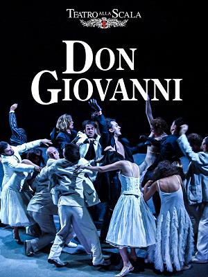 Don Giovanni (Teatro alla Scala) - RaiPlay