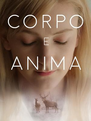 Corpo e anima - RaiPlay