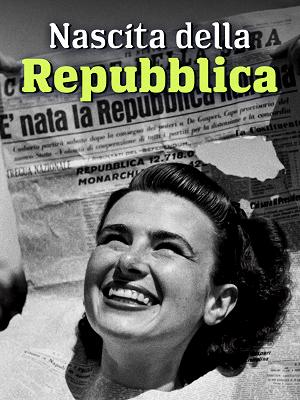 Nascita della Repubblica - RaiPlay