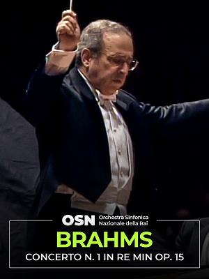 Brahms: Concerto n.1 in Re Min op.15 - RaiPlay