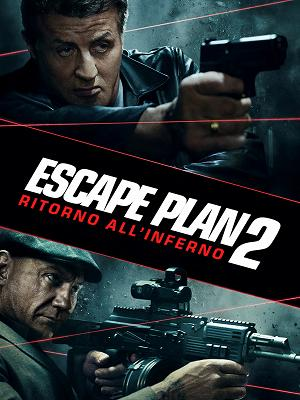 Escape Plan 2 - Ritorno all'inferno - RaiPlay