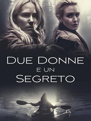 Due donne e un segreto - RaiPlay