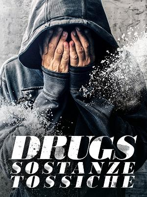 Drugs - Sostanze tossiche - RaiPlay
