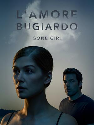 L'amore bugiardo - Gone Girl - RaiPlay