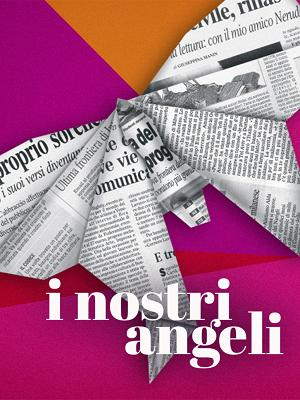 I nostri Angeli - RaiPlay