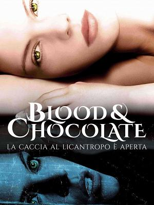 Blood and Chocolate La caccia al licantropo è aperta - RaiPlay