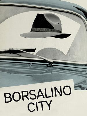 Borsalino City - RaiPlay
