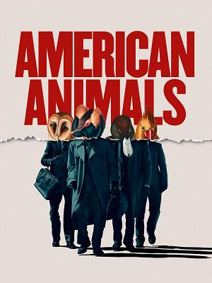 American Animals - RaiPlay