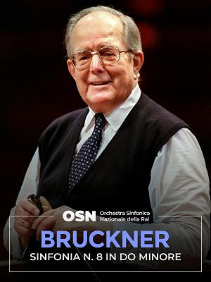 Bruckner: Sinfonia n 8 in do minore - RaiPlay