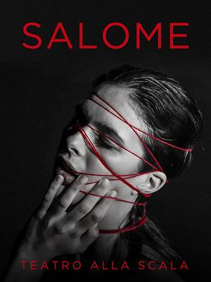 Salome (Teatro alla Scala, 2021) - RaiPlay