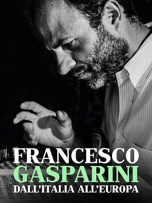 Francesco Gasparini dall'Italia all'Europa - RaiPlay